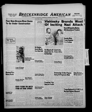 Primary view of object titled 'Breckenridge American (Breckenridge, Tex.), Vol. 28, No. 222, Ed. 1 Tuesday, October 12, 1948'.