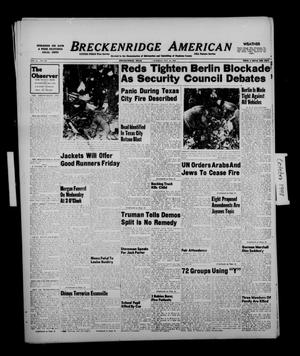 Primary view of object titled 'Breckenridge American (Breckenridge, Tex.), Vol. 28, No. 228, Ed. 1 Tuesday, October 19, 1948'.