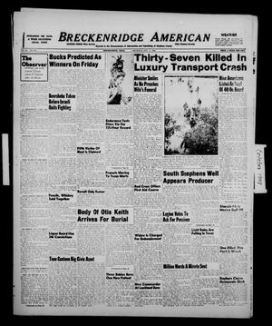 Primary view of object titled 'Breckenridge American (Breckenridge, Tex.), Vol. 28, No. 230, Ed. 1 Thursday, October 21, 1948'.