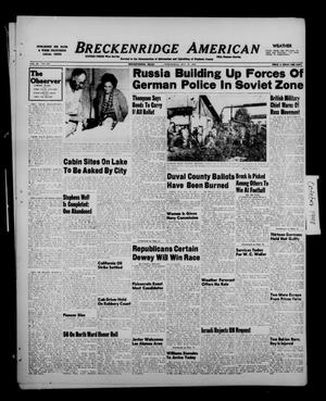 Primary view of object titled 'Breckenridge American (Breckenridge, Tex.), Vol. 28, No. 235, Ed. 1 Wednesday, October 27, 1948'.