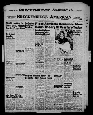 Primary view of object titled 'Breckenridge American (Breckenridge, Tex.), Vol. 29, No. 213, Ed. 1 Wednesday, October 12, 1949'.