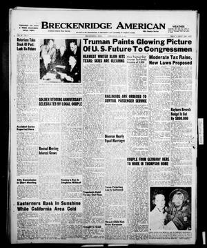 Primary view of object titled 'Breckenridge American (Breckenridge, Tex.), Vol. 30, No. 4, Ed. 1 Wednesday, January 4, 1950'.