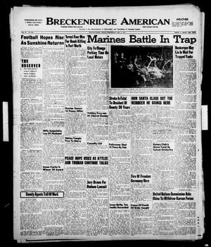 Primary view of object titled 'Breckenridge American (Breckenridge, Tex.), Vol. 30, No. 286, Ed. 1 Wednesday, December 6, 1950'.