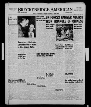 Primary view of object titled 'Breckenridge American (Breckenridge, Tex.), Vol. 31, No. 141, Ed. 1 Monday, June 4, 1951'.