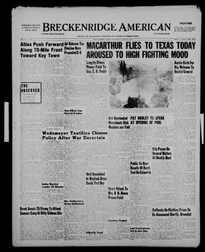 Primary view of object titled 'Breckenridge American (Breckenridge, Tex.), Vol. 31, No. 149, Ed. 1 Wednesday, June 13, 1951'.