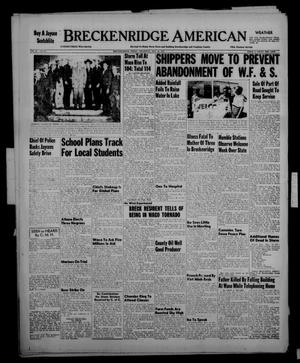 Primary view of object titled 'Breckenridge American (Breckenridge, Tex.), Vol. 33, No. 93, Ed. 1 Thursday, May 14, 1953'.