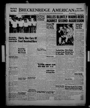 Primary view of Breckenridge American (Breckenridge, Tex.), Vol. 33, No. 195, Ed. 1 Wednesday, September 2, 1953