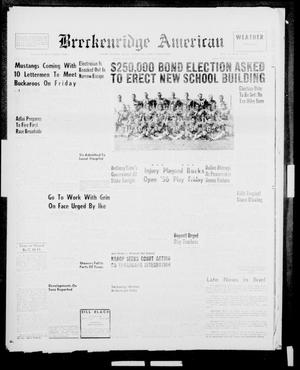 Primary view of object titled 'Breckenridge American (Breckenridge, Tex.), Vol. 36, No. 180, Ed. 2 Thursday, September 13, 1956'.