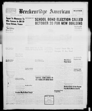 Primary view of object titled 'Breckenridge American (Breckenridge, Tex.), Vol. 36, No. 188, Ed. 1 Tuesday, September 25, 1956'.