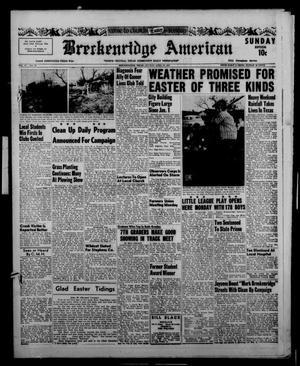Primary view of Breckenridge American (Breckenridge, Tex.), Vol. 37, No. 79, Ed. 1 Sunday, April 21, 1957