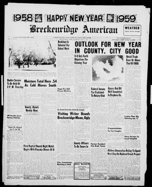Primary view of object titled 'Breckenridge American (Breckenridge, Tex.), Vol. 38, No. 248, Ed. 1 Wednesday, December 31, 1958'.