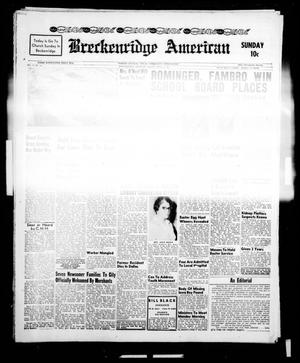 Primary view of object titled 'Breckenridge American (Breckenridge, Tex.), Vol. 41, No. 152, Ed. 1 Sunday, April 2, 1961'.