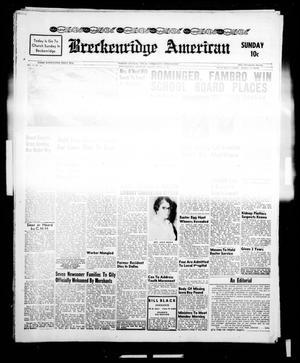 Breckenridge American (Breckenridge, Tex.), Vol. 41, No. 152, Ed. 1 Sunday, April 2, 1961