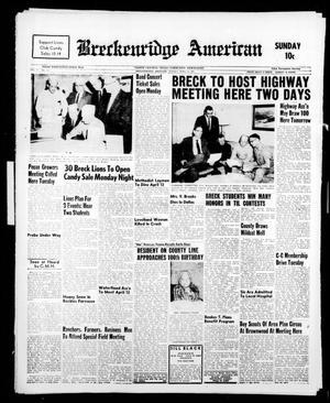 Breckenridge American (Breckenridge, Tex.), Vol. 41, No. 157, Ed. 1 Sunday, April 9, 1961