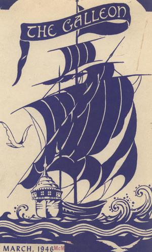 Primary view of object titled 'The Galleon, Volume 22, Number 1, March 1946'.