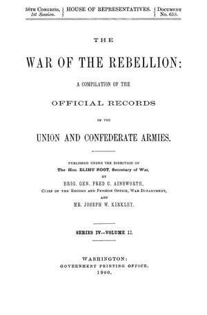 The War of the Rebellion: A Compilation of the Official Records of the Union And Confederate Armies. Series 4, Volume 2.