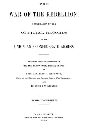 Primary view of object titled 'The War of the Rebellion: A Compilation of the Official Records of the Union And Confederate Armies. Series 3, Volume 2.'.