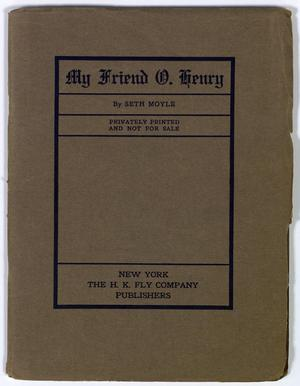 Primary view of object titled 'My Friend O. Henry'.