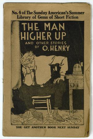 Primary view of object titled 'The Man Higher Up'.