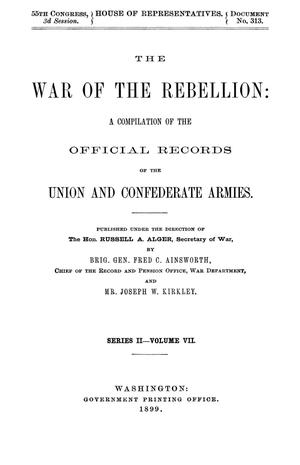 Primary view of object titled 'The War of the Rebellion: A Compilation of the Official Records of the Union And Confederate Armies. Series 2, Volume 7.'.