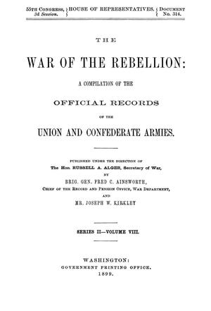 Primary view of object titled 'The War of the Rebellion: A Compilation of the Official Records of the Union And Confederate Armies. Series 2, Volume 8.'.