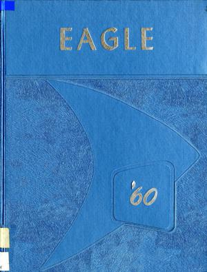 Primary view of object titled 'The Eagle, Yearbook of Stephen F. Austin High School, 1960'.