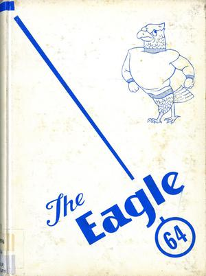 Primary view of object titled 'The Eagle, Yearbook of Stephen F. Austin High School, 1964'.