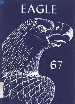 Primary view of object titled 'The Eagle, Yearbook of Stephen F. Austin High School, 1967'.