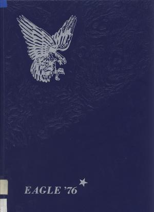 Primary view of object titled 'The Eagle, Yearbook of Stephen F. Austin High School, 1976'.