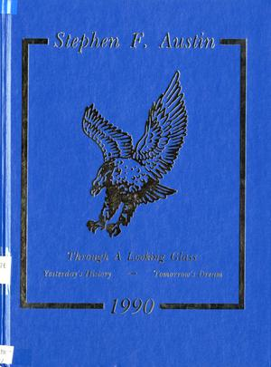 Primary view of object titled 'The Eagle, Yearbook of Stephen F. Austin High School, 1990'.
