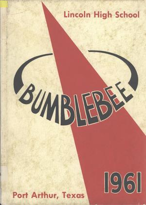 Primary view of object titled 'The Bumblebee, Yearbook of Lincoln High School, 1961'.