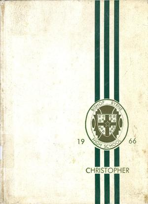 Primary view of object titled 'The Christopher, Yearbook of Bishop Byrne High School, 1966'.