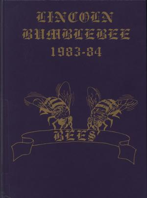 Primary view of object titled 'The Bumblebee, Yearbook of Lincoln High School, 1984'.