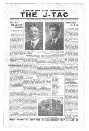 Primary view of The J-TAC (Stephenville, Tex.), Vol. 1, No. 13, Ed. 1 Tuesday, May 25, 1920