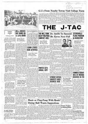 Primary view of object titled 'The J-TAC (Stephenville, Tex.), Vol. 27, No. 23, Ed. 1 Tuesday, March 4, 1947'.