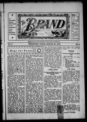 The Brand (Hereford, Tex.), Vol. 2, No. 6, Ed. 1 Friday, March 28, 1902