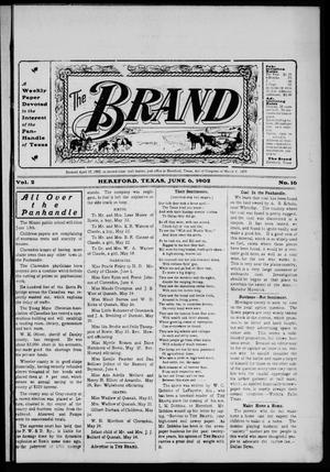The Brand (Hereford, Tex.), Vol. 2, No. 16, Ed. 1 Friday, June 6, 1902
