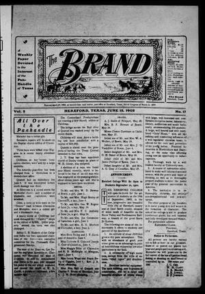The Brand (Hereford, Tex.), Vol. 2, No. 17, Ed. 1 Friday, June 13, 1902