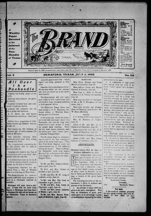 The Brand (Hereford, Tex.), Vol. 2, No. 20, Ed. 1 Friday, July 4, 1902