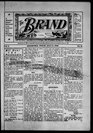 Primary view of object titled 'The Brand (Hereford, Tex.), Vol. 2, No. 21, Ed. 1 Friday, July 11, 1902'.