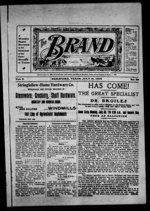 The Brand (Hereford, Tex.), Vol. 2, No. 22, Ed. 1 Friday, July 18, 1902