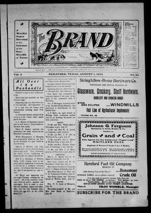 The Brand (Hereford, Tex.), Vol. 2, No. 24, Ed. 1 Friday, August 1, 1902