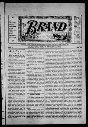 Primary view of object titled 'The Brand (Hereford, Tex.), Vol. 2, No. 26, Ed. 1 Friday, August 15, 1902'.