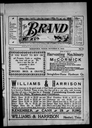Primary view of object titled 'The Brand (Hereford, Tex.), Vol. 2, No. 37, Ed. 1 Friday, October 31, 1902'.