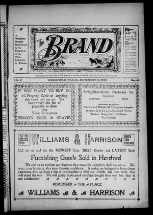 Primary view of object titled 'The Brand (Hereford, Tex.), Vol. 2, No. 42, Ed. 1 Friday, December 5, 1902'.