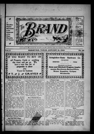 Primary view of object titled 'The Brand (Hereford, Tex.), Vol. 2, No. 48, Ed. 1 Friday, January 16, 1903'.