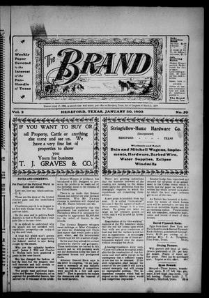 Primary view of object titled 'The Brand (Hereford, Tex.), Vol. 2, No. 50, Ed. 1 Friday, January 30, 1903'.
