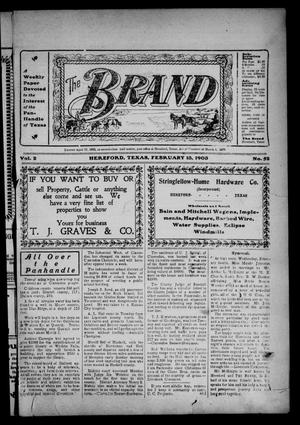 Primary view of object titled 'The Brand (Hereford, Tex.), Vol. 2, No. 52, Ed. 1 Friday, February 13, 1903'.