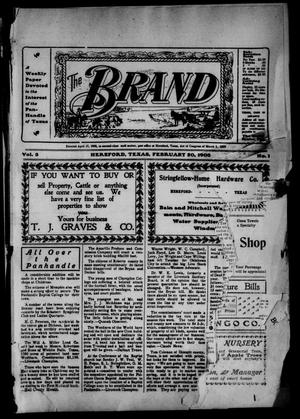 Primary view of object titled 'The Brand (Hereford, Tex.), Vol. 3, No. 1, Ed. 1 Friday, February 20, 1903'.