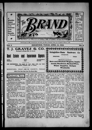 Primary view of object titled 'The Brand (Hereford, Tex.), Vol. 3, No. 8, Ed. 1 Friday, April 10, 1903'.